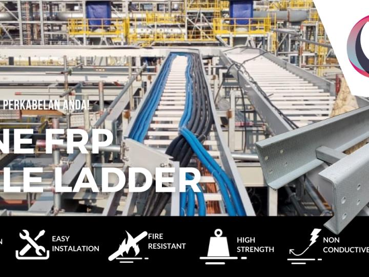 Kapan Menggunakan FRP Cable Ladder?